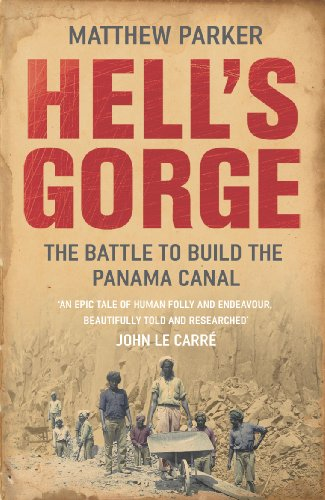 9780099484332: Hell's Gorge: The Battle to Build the Panama Canal
