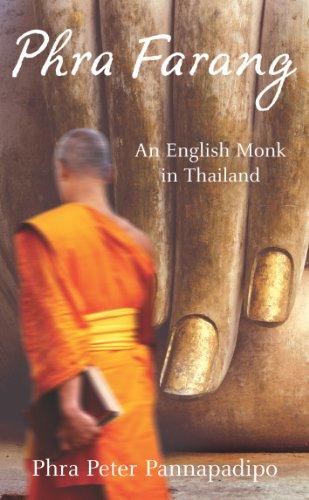 9780099484479: Phra Farang: An English Monk in Thailand