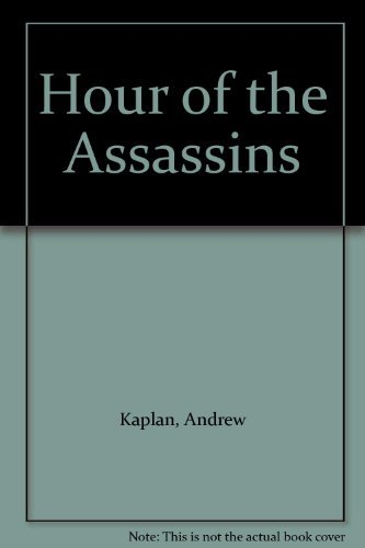 9780099484509: Hour of the Assassins