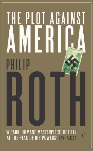 9780099484882: The Plot Against America