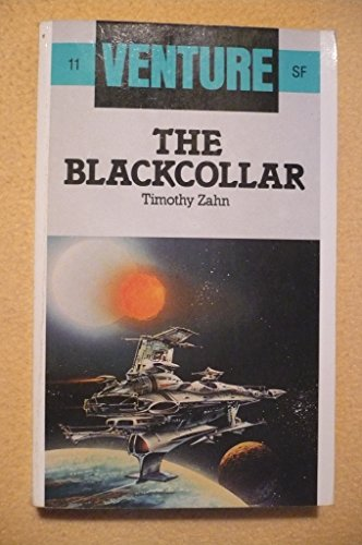 9780099485001: Blackcollar, The (Venture SF Books)