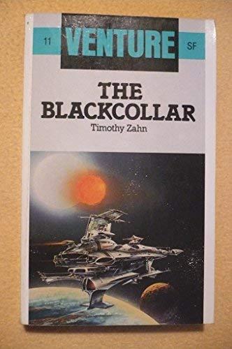9780099485001: The Blackcollar (Venture SF Books)