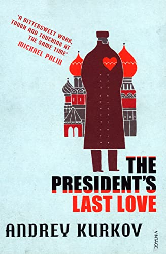 The President's Last Love (0099485044) by Andrey Kurkov