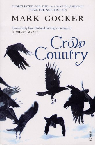 9780099485087: Crow Country: A Meditation on Birds, Landscape and Nature