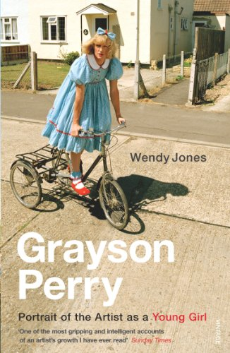 9780099485162: Grayson Perry: Portrait of The Artist As a Young Girl