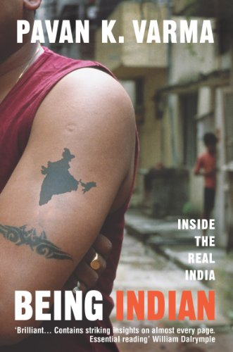 9780099486824: Being Indian: Inside the Real India
