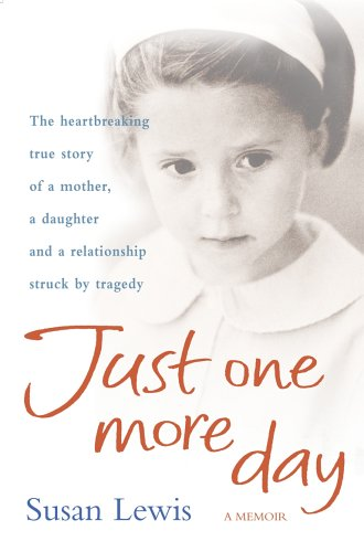 9780099486831: Just One More Day: A Memoir