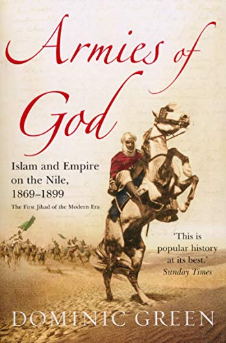 9780099487050: Armies of God: Islam and Empire on the Nile, 1869-1899