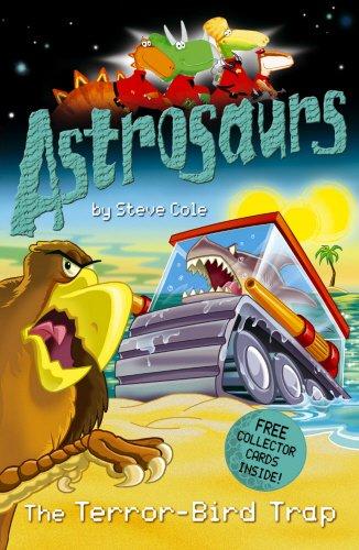 9780099487982: Terror-Bird Trap (Astrosaurs)