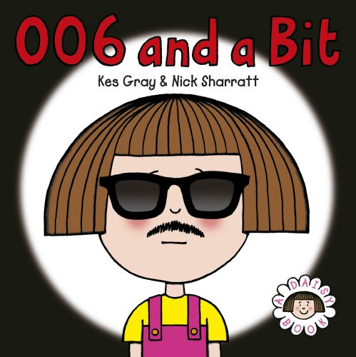 9780099488033: Daisy: 006 and a Bit (Daisy Picture Books)