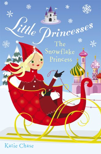 9780099488323: Little princesses The snowflake Princess