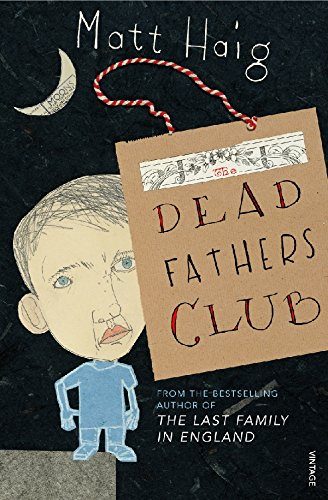 The Dead Fathers Club: Haig, Matt