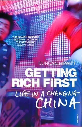 9780099488798: Getting Rich First: Life in a Changing China