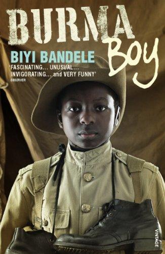 9780099488989: Burma Boy. Biyi Bandele