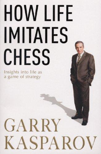 9780099489863: How Life Imitates Chess