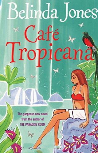 9780099489870: Cafe Tropicana
