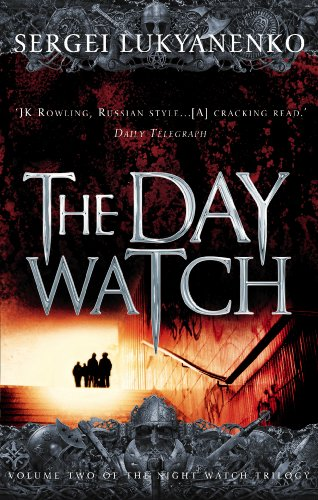 9780099489931: The Day Watch: 2/3 (Night Watch)