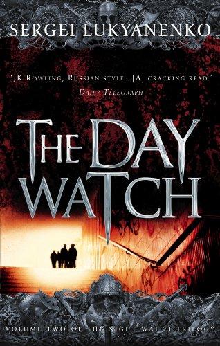 9780099489931: The Day Watch: 2/3 (Night Watch)