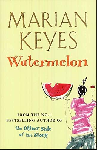 9780099489986: Watermelon: A Walsh Family Novel