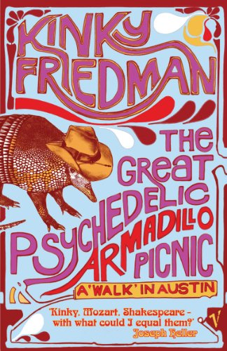 9780099490562: Great Psychedelic Armadillo Picnic: A 'Walk' in Austin