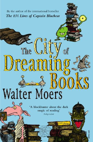 9780099490579: The City Of Dreaming Books (Zamonia 3)