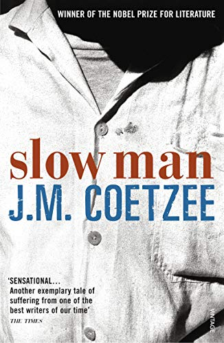 Slow Man 9780099490623 A masterful new novel from one of the greatest writers alive. Paul Rayment is on the threshold of a comfortable old age when a calamitous cycling accident results in the amputation of a leg. Humiliated, his body truncated, his life circumscribed, he turns away from his friends. He hires a nurse named Marijana, with whom he has a European childhood in common: hers in Croatia, his in France. Tactfully and efficiently she ministers to his needs. But his feelings for her, and for her handsome teenage son, are complicated by the sudden arrival on his doorstep of the celebrated Australian novelist Elizabeth Costello, who threatens to take over the direction of his life and the affairs of his heart. Unflinching in its vision of suffering and generous in its portrayal of the spirit of care, Slow Man is a masterful work of fiction by one of the world's greatest writers. From the Hardcover edition.