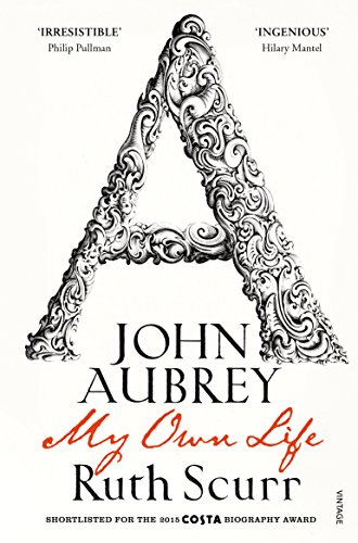 9780099490630: John Aubrey: My Own Life