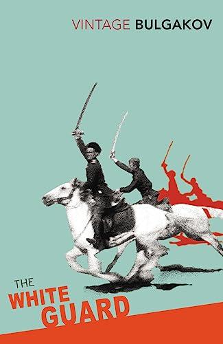 9780099490661: The White Guard