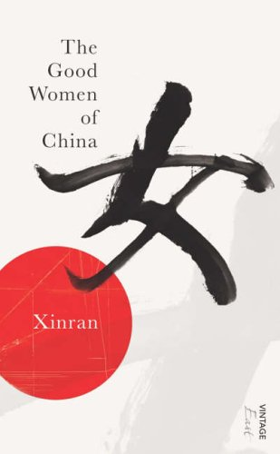 9780099490838: The Good Women of China: Hidden Voices (Vintage East)
