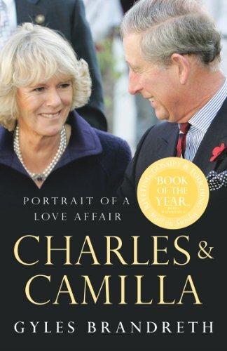 9780099490876: Charles & Camilla: Portrait of a Love Affair