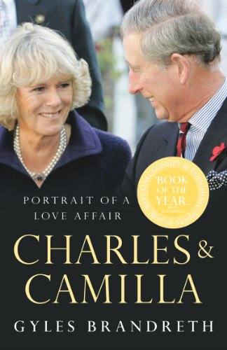 9780099490876: Charles & Camilla: Portrait of a Love Affair