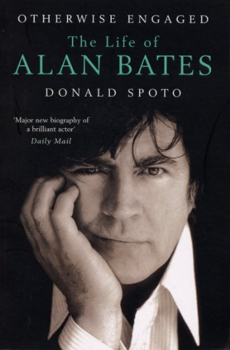 9780099490968: Otherwise Engaged: The Life of Alan Bates