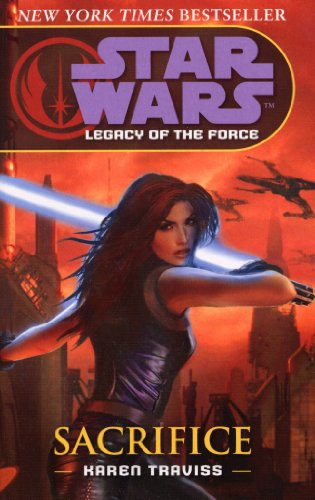 9780099491170: Star Wars: Legacy of the Force - Sacrifice