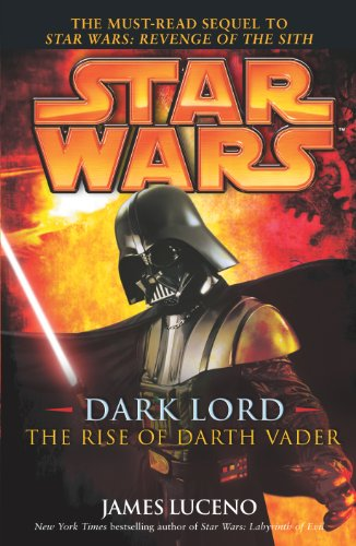 9780099491231: Star Wars: Dark Lord - The Rise of Darth Vader