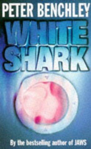 9780099491613: White Shark