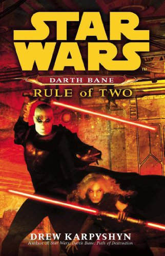 9780099492023: Star Wars: Darth Bane - Rule of Two