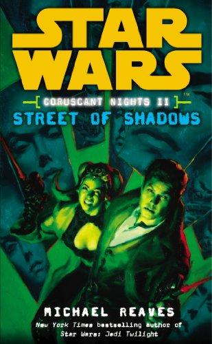 9780099492122: Star Wars: Coruscant Nights II - Street of Shadows