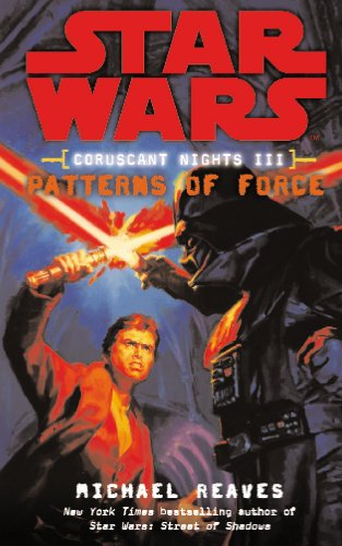 9780099492139: Star Wars: Coruscant Nights III - Patterns of Force