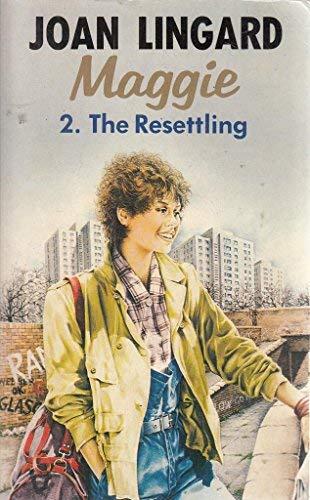 The Resettling: Lingard, Joan