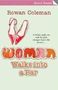 9780099492283: Woman Walks Into a Bar (Quick Read)