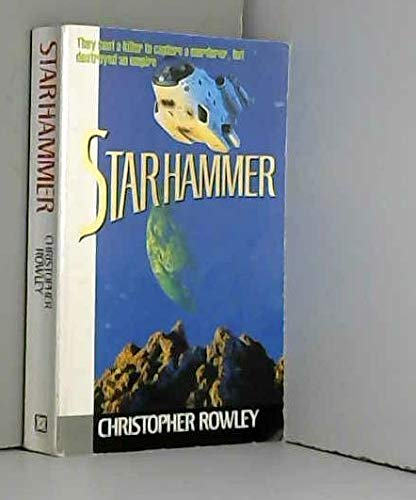 Starhammer (0099492709) by Christopher Rowley
