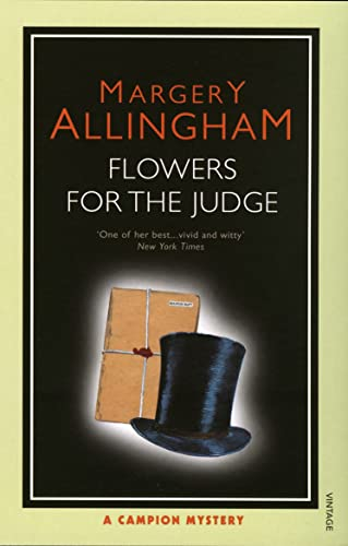 9780099492825: Flowers For the Judge: A Campion Mystery