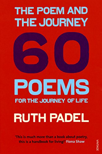 9780099492948: The Poem and the Journey: And Sixty Poems to Read Along the Way
