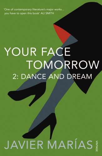 9780099492962: Your Face Tomorrow 2. Dance and Dream