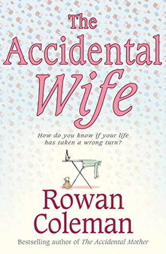 9780099493075: The Accidental Wife