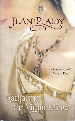 9780099493143: Katharine, The Virgin Widow: (Tudor Saga)