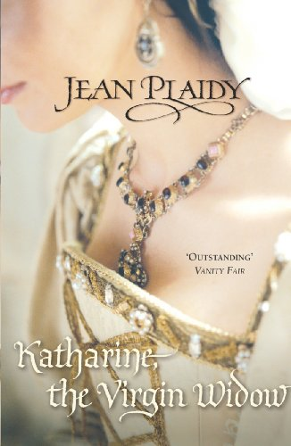 9780099493143: Katharine, The Virgin Widow: (Tudor Saga)