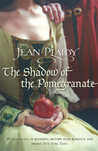 9780099493150: The Shadow of the Pomegranate: (Tudor Saga)