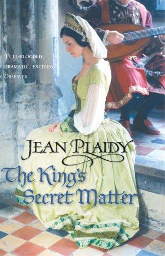 9780099493167: The King's Secret Matter: (Tudor Saga)