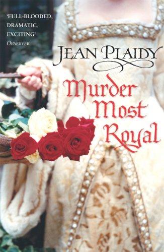 9780099493228: Murder Most Royal (Tudor Saga)